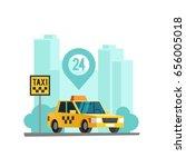 taxi service concept. taxi car... | Shutterstock .eps vector #656005018