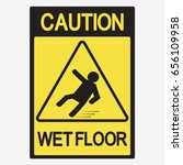 caution wet floor  beware of... | Shutterstock .eps vector #656109958