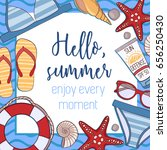 hello  summer  enjoy every... | Shutterstock .eps vector #656250430