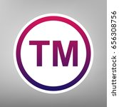 trade mark sign. vector. purple ... | Shutterstock .eps vector #656308756