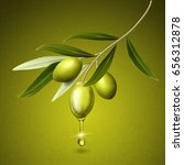 olive fruits and leaves on a... | Shutterstock . vector #656312878