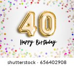 40th birthday celebration with... | Shutterstock . vector #656402908