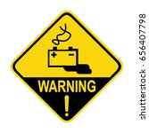 warning battery charging area.... | Shutterstock .eps vector #656407798