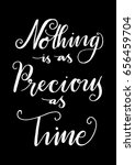 nothing is as precious as time... | Shutterstock .eps vector #656459704
