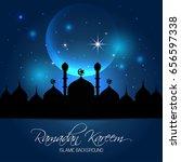 ramadan kareem greeting card.... | Shutterstock .eps vector #656597338