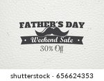happy father's day greeting.... | Shutterstock . vector #656624353