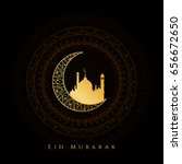 abstract religious eid mubarak... | Shutterstock .eps vector #656672650