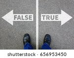 false true truth fake news lie... | Shutterstock . vector #656953450