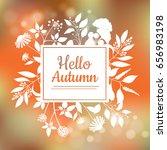 hello autumn card design with a ... | Shutterstock .eps vector #656983198