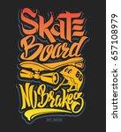 skate board typography  t shirt ... | Shutterstock .eps vector #657108979