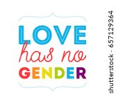 love has no gender. lgbt... | Shutterstock .eps vector #657129364
