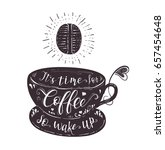 quote on coffee cup. vector... | Shutterstock .eps vector #657454648