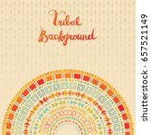 tribal background with aztec... | Shutterstock .eps vector #657521149