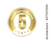 5 years guaranteed sticker with ... | Shutterstock .eps vector #657537034