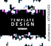 template design banner glitch... | Shutterstock .eps vector #657631423