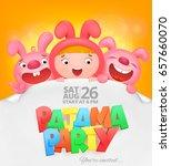 pajama party invitation card... | Shutterstock .eps vector #657660070