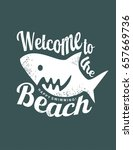 welcome to the beach funny t... | Shutterstock .eps vector #657669736