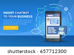 chatbot business concept.... | Shutterstock .eps vector #657712300