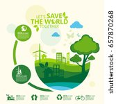 environment. let's save the... | Shutterstock .eps vector #657870268