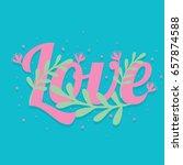 love poster  floral background  ... | Shutterstock .eps vector #657874588