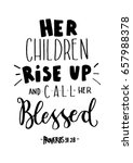 her children rise up and call... | Shutterstock .eps vector #657988378