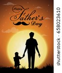 happy father's day  silhouette... | Shutterstock .eps vector #658023610