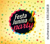 festa junina party festival... | Shutterstock .eps vector #658136818