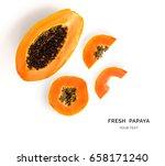 creative layout made of papaya... | Shutterstock . vector #658171240