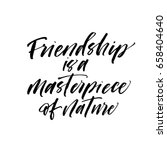 friendship is a masterpiece of... | Shutterstock .eps vector #658404640