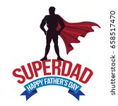 happy fathers day design with... | Shutterstock . vector #658517470