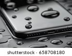 close up phone be waterproof on ... | Shutterstock . vector #658708180