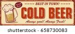 vintage cold beer metal sign. | Shutterstock .eps vector #658730083