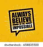 always believe in the... | Shutterstock .eps vector #658835500