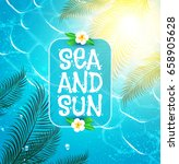 sea vacation. summer background.... | Shutterstock .eps vector #658905628