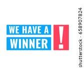 we have a winner  flat vector... | Shutterstock .eps vector #658907824
