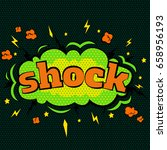 cartoon comic shock bubbles... | Shutterstock .eps vector #658956193