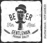 beer for real gentleman. craft... | Shutterstock .eps vector #659160820