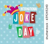 happy joke day. vector... | Shutterstock .eps vector #659245240