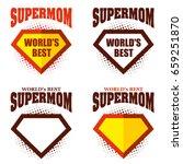 set super mom logo superhero... | Shutterstock .eps vector #659251870