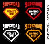 set super dad logo superhero... | Shutterstock .eps vector #659251879