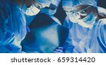 shot of surgeons working on a... | Shutterstock . vector #659314420
