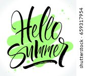 hello summer lettering on brush ... | Shutterstock .eps vector #659317954