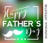 happy father day graphic design ... | Shutterstock .eps vector #659319748