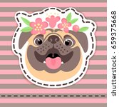 fashion patch badges happy pug... | Shutterstock .eps vector #659375668