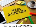 mission accomplished business... | Shutterstock . vector #659383714
