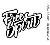 free spirit. hand drawn... | Shutterstock .eps vector #659397400