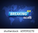 breaking news background. world ... | Shutterstock .eps vector #659593270