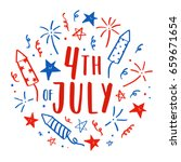 hand drawn fourth of july...   Shutterstock .eps vector #659671654