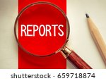 reports   magnifying glass with ... | Shutterstock . vector #659718874