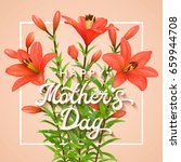 happy mothers day. greeting... | Shutterstock . vector #659944708